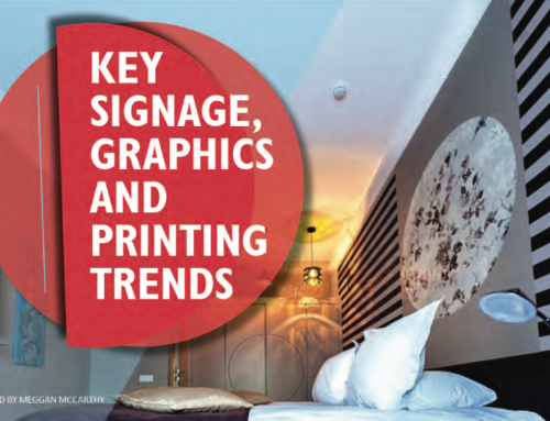 Key Signage, Graphics And Printing Trends