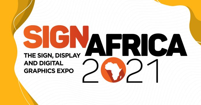 Sign Africa Announces New 2021 Signage And Printing Expo Dates